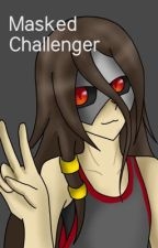 Mask Challenger || Pokemon Sword and Shield OC story || by HappyGreen94623