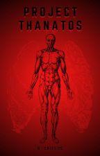 Project Thanatos by Gutsknife