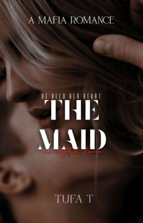 The Maid (Corrupted Love #1)  ✓ by erotictufa