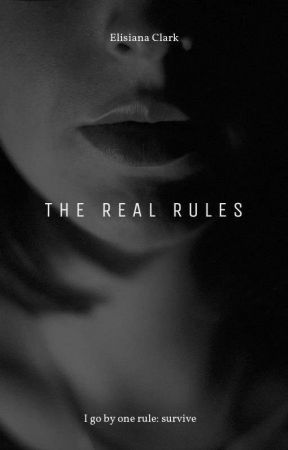 The Real Rules by AllTheCuteOnesAreGay