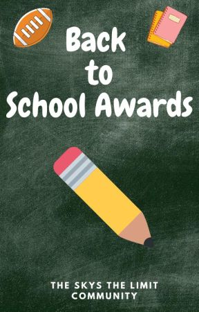 Back To School Awards by _TheSkysTheLimit