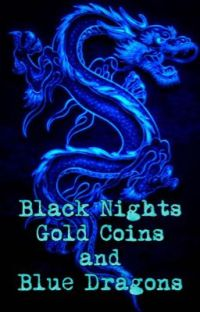 Black Nights, Gold Coins, and Blue Dragons (Highschool DXD x Male Reader) cover