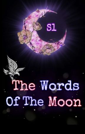 The Words Of The Moon by MhMForever