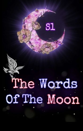 The Words Of The Moon