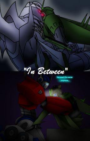 In Between (Megatron X OC X Optimus) (S1) by HeatSeekerXBumbleBee