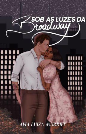 Sob as luzes da Broadway by AnaLuMarriel