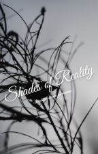Shades of Reality (A Compilation of Poems) by NinoLahiffe101