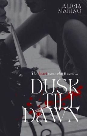 Dusk till Dawn by AliciaMarino