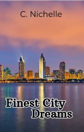 Finest City Dreams by LadySixerBooY2K