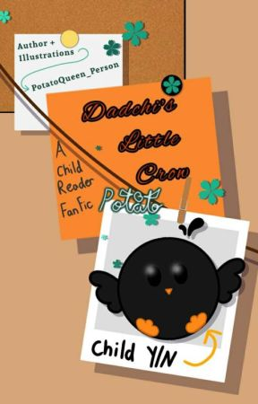 Dadchi's little Crow 「Haikyuu x fem child reader」 by PotatoQueen_Person