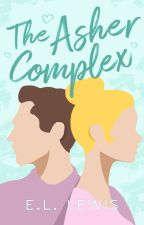 The Asher Complex  ✓ by lizaalewis