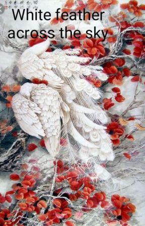 white feather across the sky [HIATUS] by Leo_Shaka