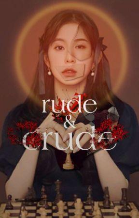 Rude & Crude  √ by alittlelunar