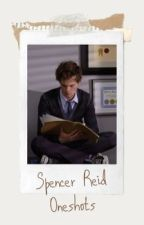Spencer Reid Oneshots (x reader) by thespringpriestess