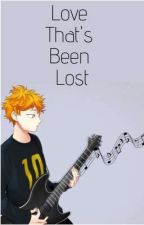 Love That's Been Lost (Complete) by StephanieMars6