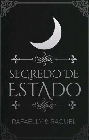 Segredo de Estado by Rafaelly_Raquel