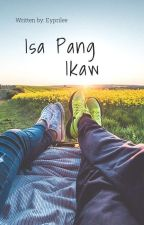 Isa pang Ikaw  by eyprilee
