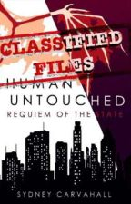 Classified Files- Human Untouched: Requiem of the State by SydCarv