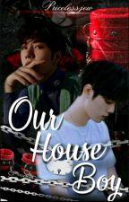 Our Houseboy {Mpreg-YiZhan FF} by pricelessjew