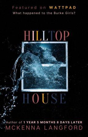 Hilltop House by mckennalangford_