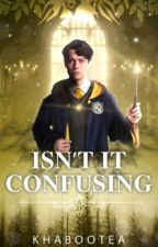 Isn't It Confusing? | HP | NEXT GEN TIME-TRAVEL AU ✔ by khabootea