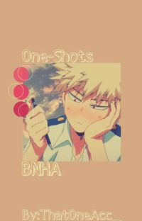 ❝BNHA ⇄ One-Shots❞ cover