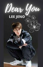 Dear You | Lee Jeno by itzme_zu