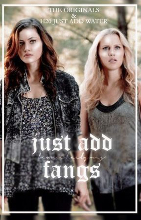Just Add Fangs - The Originals by bexmikaelsons
