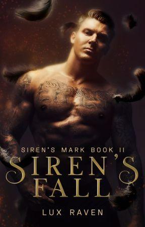 Siren's Fall  [Siren's Mark: Book 2] by LuxRaven