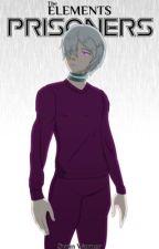 The Elements - Prisoners by Gamerforlifewoo