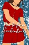 How to Fix a Brokenheart  #2 cover