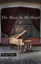 The music in my heart 2 by senpaibrina