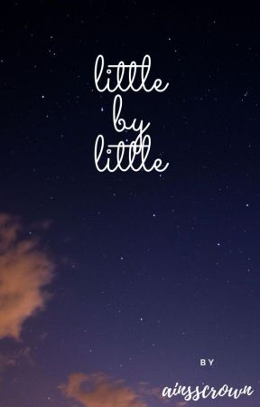 Little by Little by theoreticallymars
