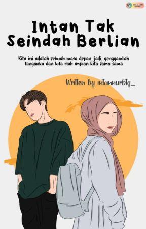 Intan tak seindah Berlian by intannurbty_