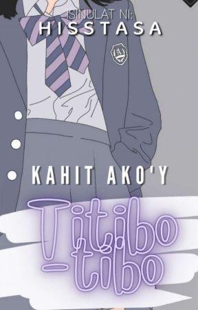 Kahit Ako'y Titibo-tibo by OwSoyoung