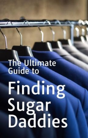 The Ultimate Guide to Finding Sugar Daddies by GoonSquaw