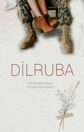 DİLRUBA ( Vatan Sevdası 2) by ayca_k__