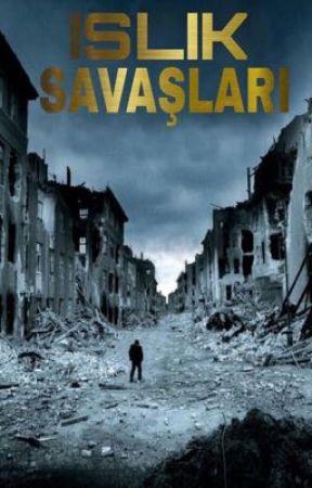 ISLIK SAVAŞLARI by HaKuGu