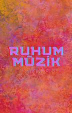 Ruhum Müzik by yumkoala