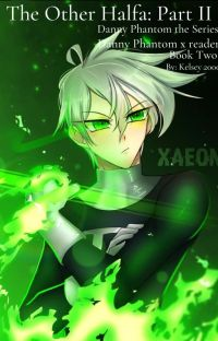 The Other Halfa: Part II - Danny Phantom the Series cover