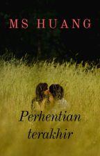 Perhentian Terakhir (GOHAN FAMILY EDITION) by mshuangz