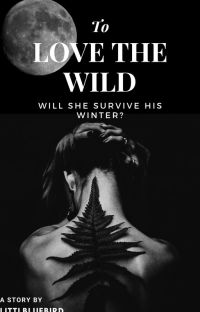 To Love the Wild cover