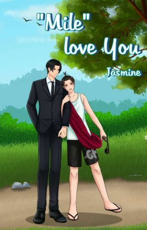 """"" Mile """" ..... Love you  by jasmine1331992"