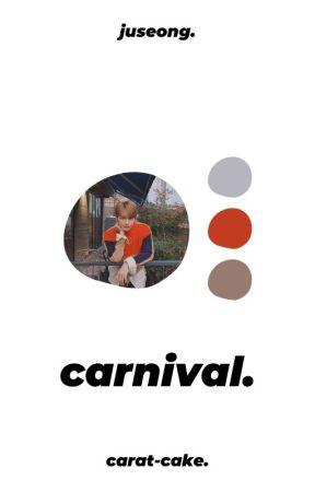carnival ; juseong by carat-cake