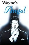 Wayne's Angel cover