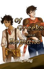 Of Greeks And Romans (Leo Valdez X Reader) by Ashe_wing