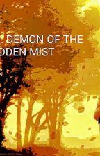 NARUTO: DEMON OF THE HIDDEN MIST by Ryu_Hasashi
