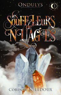 Ondulys, Tome 1 - Les Souffleurs de Nuages [Terminé] cover