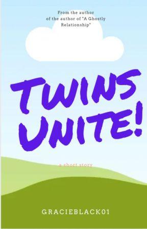 Twins Unite! by Gracieblack01