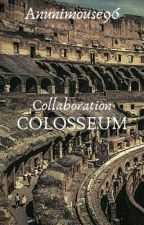 🏛 Collaboration Colosseum 🏛 by Anunimouse96